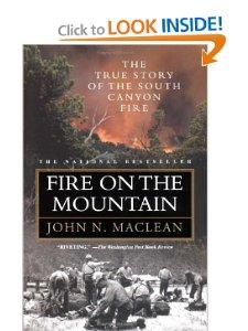 Fire On The Mountain The True Story Of The South Canyon Fire Paperback