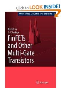 FinFETs And Other MultiGate Transistors Integrated Circuits And Systems Paperback
