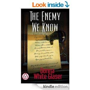 The Enemy We Know A Letty Whittaker 12 Step Mystery Suspense With A Dash Of Humor Kindle Edition