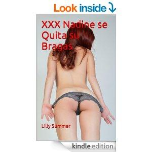 XXX Nadine Se Quita Su Bragas Erotica Spanish Edition Kindle Edition