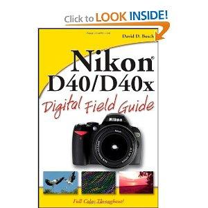 Nikon D40D40x Digital Field Guide Paperback