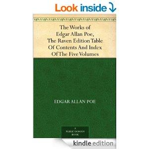 The Works Of Edgar Allan Poe The Raven Edition Table Of Contents And Index Of The Five Volumes Kindle Edition