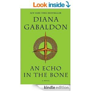 An Echo In The Bone A Novel Outlander Book 7 Kindle Edition