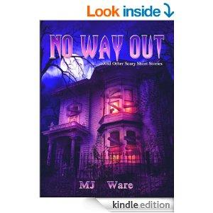 No Way Out  And Other Scary Short Stories For Halloween Kindle Edition
