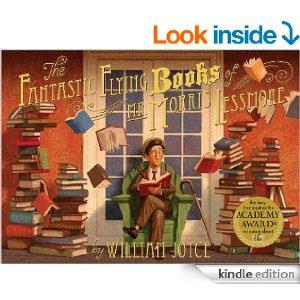 Fantastic Flying Books Of Mr. Morris Lessmore With Audio Recording Kindle Edition